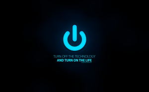 turn_off_the_technology_and_turn_on_the_life_by_eduardosproductions-d5g5ys9